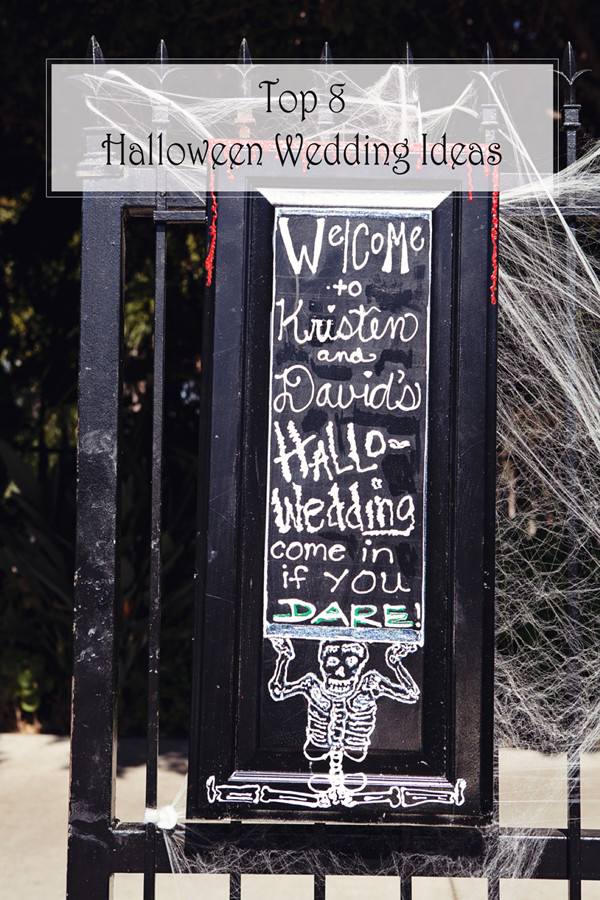 top 8 halloween wedding ideas welcome sign