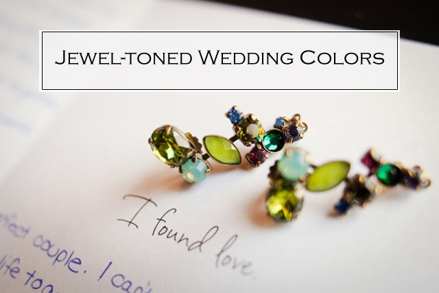 5 beautiful jewel toned wedding color ideas 2015 trends