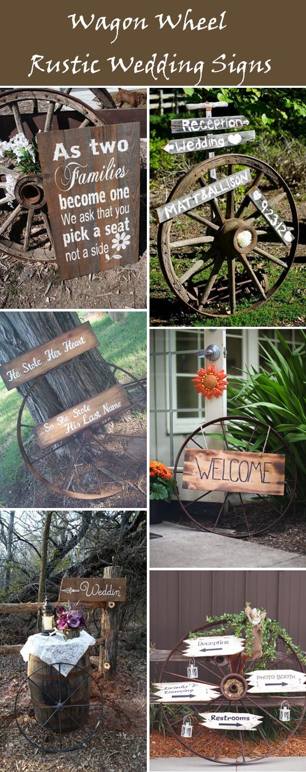 wagon wheel rustic wedding sign ideas