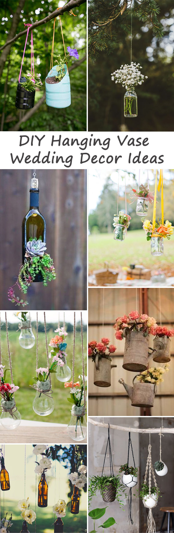 Creative DIY Hanging Vase Wedding Decoration Ideas