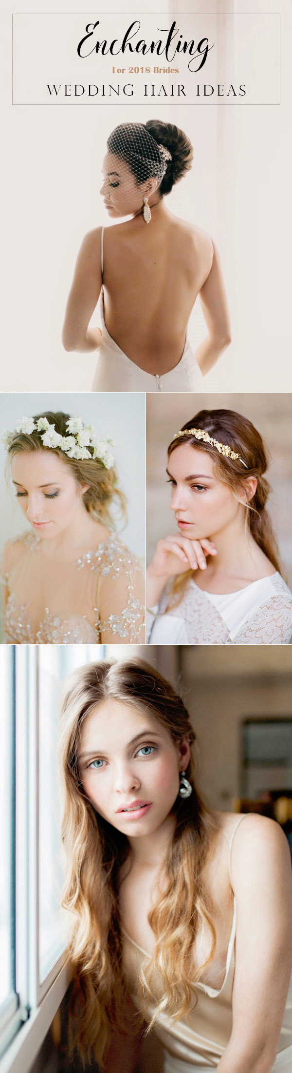Enchanting Wedding Hair Trends 2018