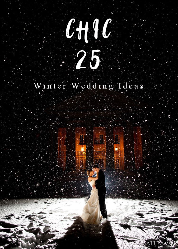 25 chic winter wedding ideas for creative brides
