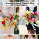 25 Gorgeous Bridal Bouquets for Spring & Summer Weddings