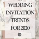 Top 10 Wedding Invitation Trends You'll See More in 2020