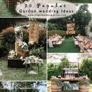 20 Awesome Outdoor Garden Wedding Ideas to Inspire