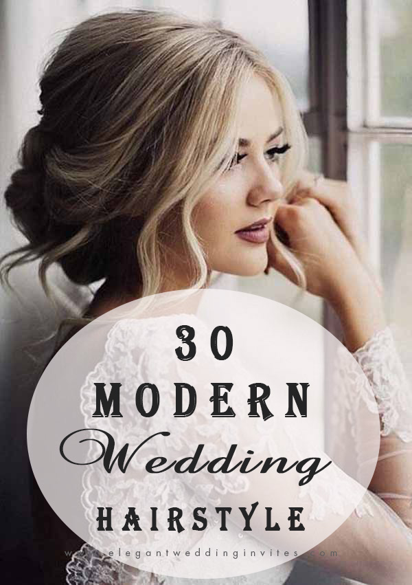 top 30 modern wedding hairstyle ideas