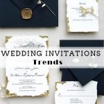 Top 10 Wedding Invitation Trends You'll See More in 2021