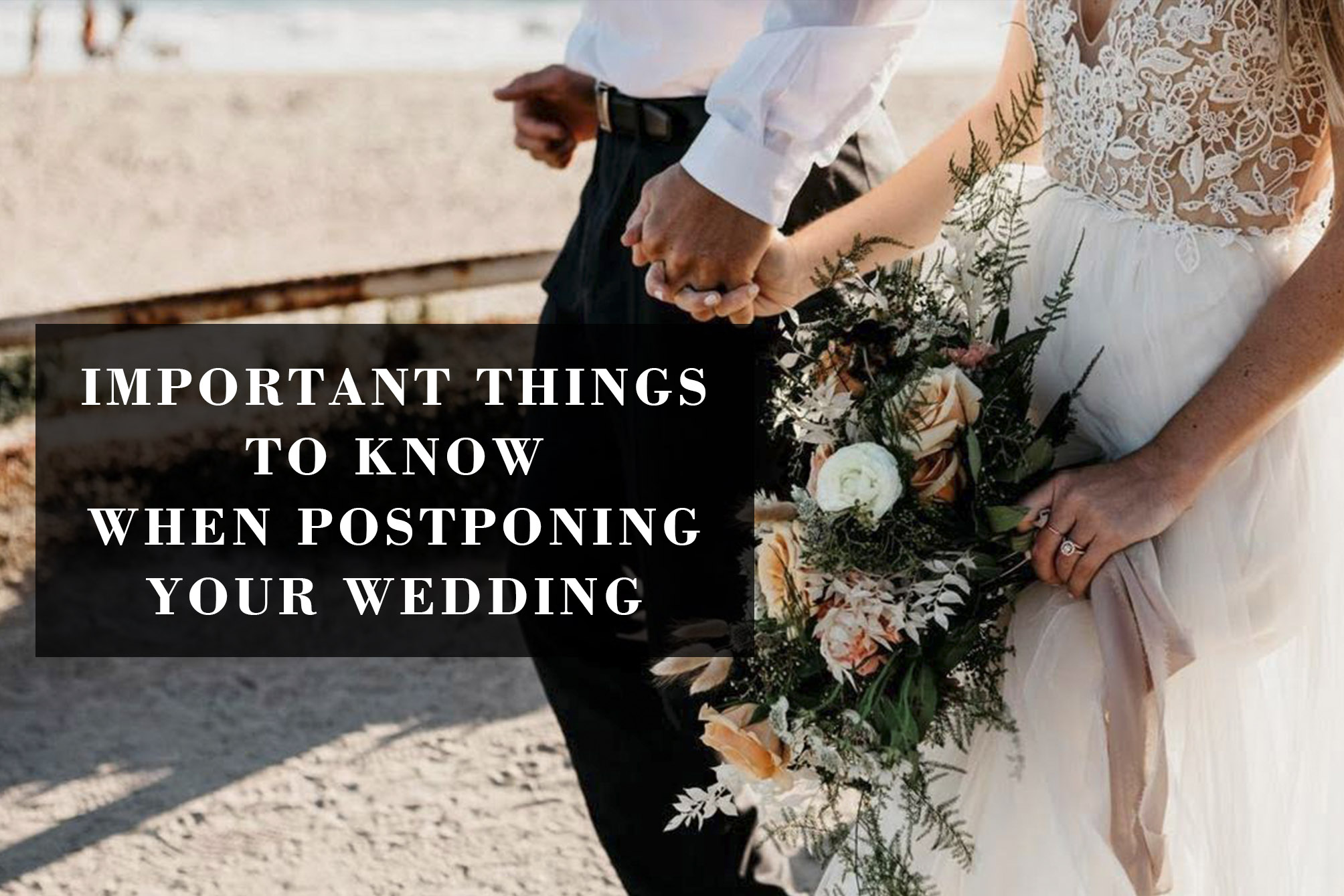 What Should You do When Postponing Your Wedding Amid