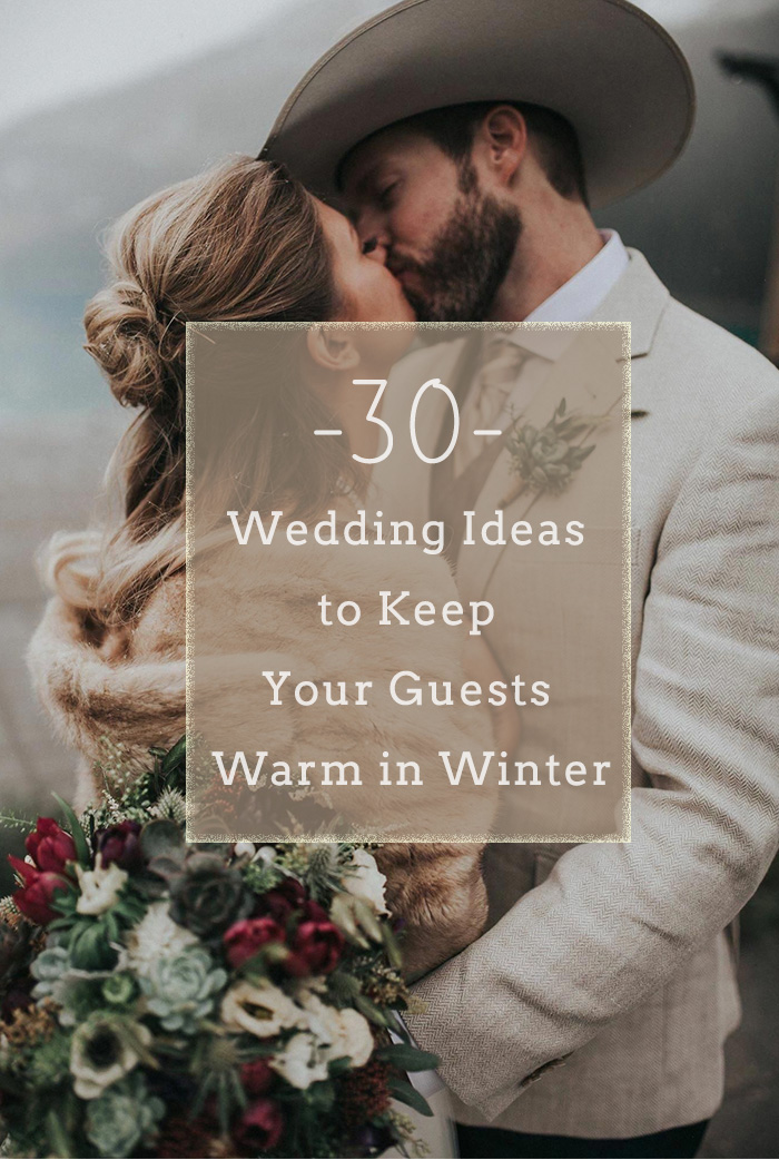 30 inspirational warm winter wedding ideas