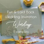 10 Fun & Laid Back Invitation Wording Examples