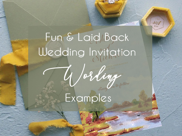 casual fun wedding invitaiton wording