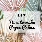 12 Easy-to-Make Paper Decoration for A DIY Wedding
