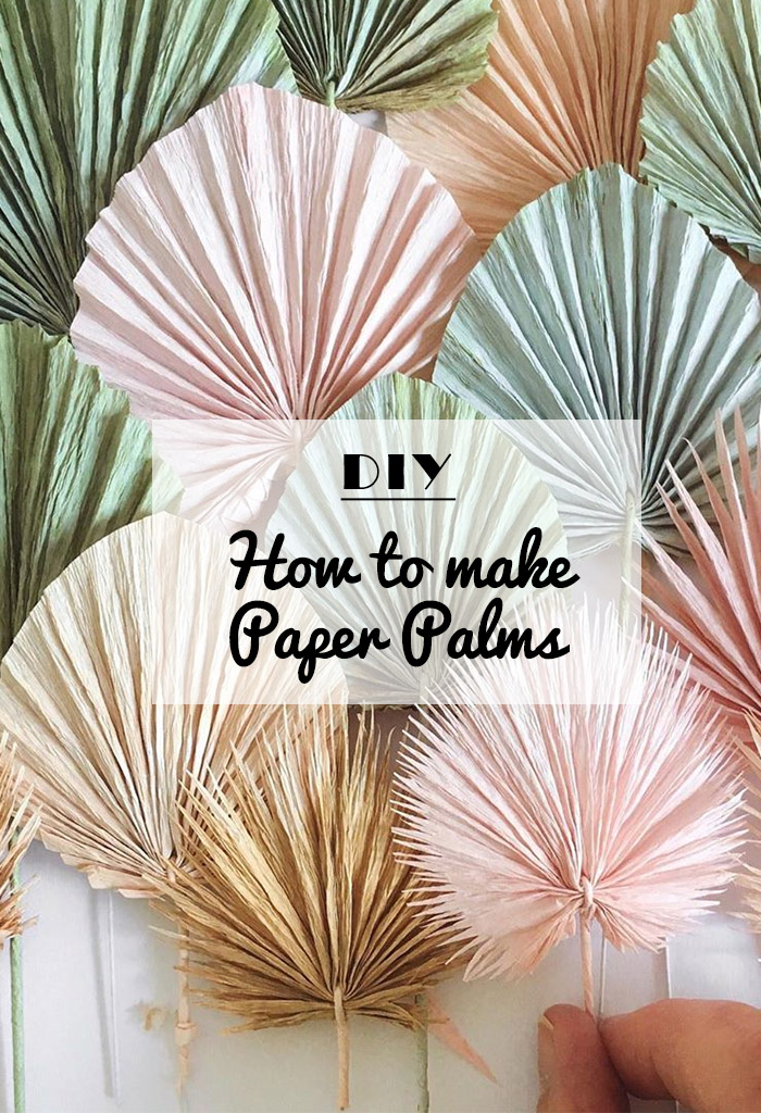 how to make paper palms for your boho wedding