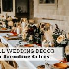 Top Fall Wedding Decor Ideas with Trending Colors & Seasonal Elements