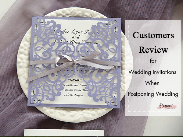 Customer's Review Issues to Wedding Invitations When Postponing Your Wedding 1