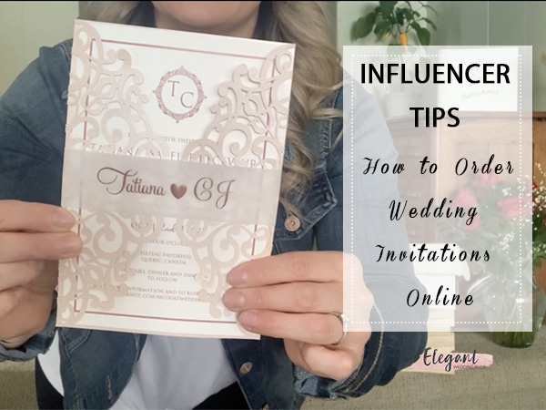 From Our Influencer Tips How to order wedding invitations online