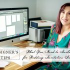 What You Need to Include for A Wedding Invitation Suite? (2) Tips from Our Designer-Michelle