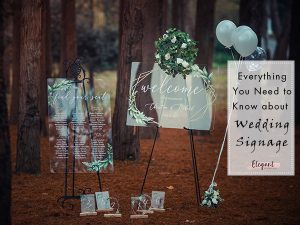 Everything You Need to Know about Wedding Signage