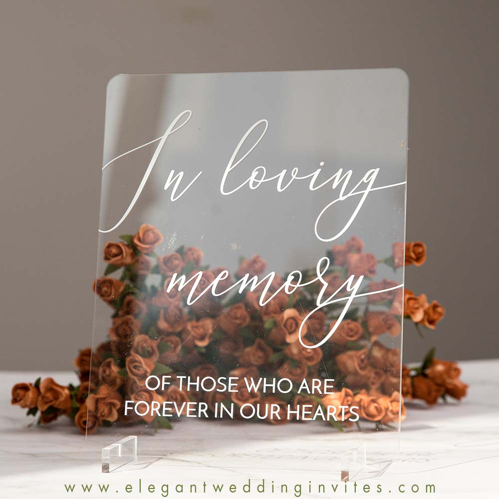 clear acrylic wedding signs in loving memory sign