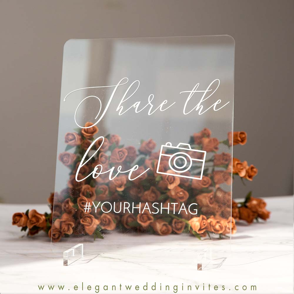 clear acrylic wedding signs share the love hashtag signature