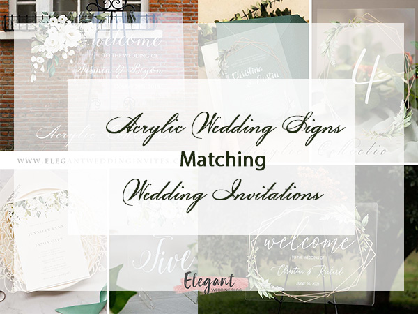 How to Choose Acrylic Signs that Matches Your Wedding Invitations