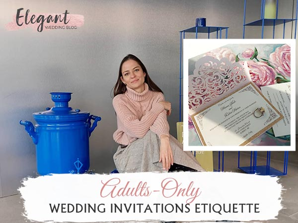 Tips of Adults Only Wedding Invitation Etiquette